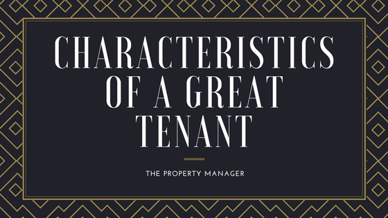 Characteristics of a Great Tenant