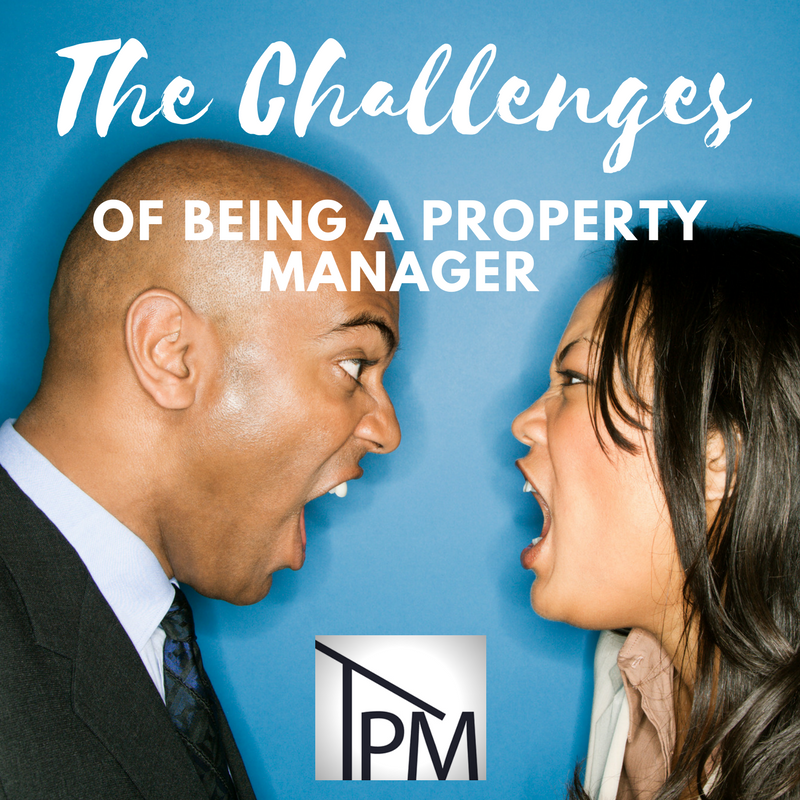 The Challenges of Being a Property Manager/Landlord